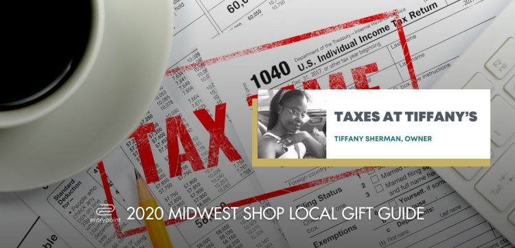 ENTRYPOINT 2020 MIDWEST LOCAL GIFT GIFT GUIDE - TAXES AT TIFFANY'S