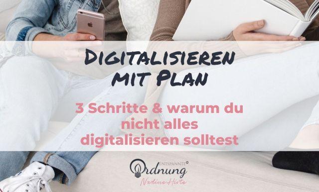 Digitalisieren mit Plan - die 3 Schritte