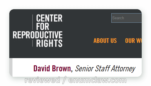 David Brown, a senior staff attorney at the Center for Reproductive Rights in New York