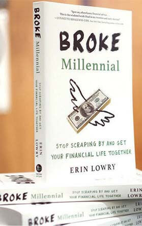 Stop Scraping By and Get Your Financial Life Together (Broke Millennial Series)