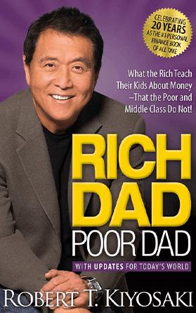 Rich Dad Poor Dad: What the Rich Teach Their Kids About Money