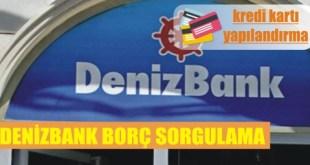 denizbank borc sorgulama