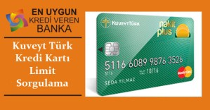 kuveytturk kredi karti limit sorgulama