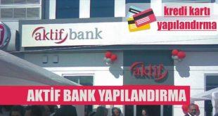 aktif bank yapilandirma