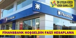 Finansbank Hoşgeldin Faizi Hesaplama