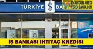İş Bankası İhtiyaç Kredisi