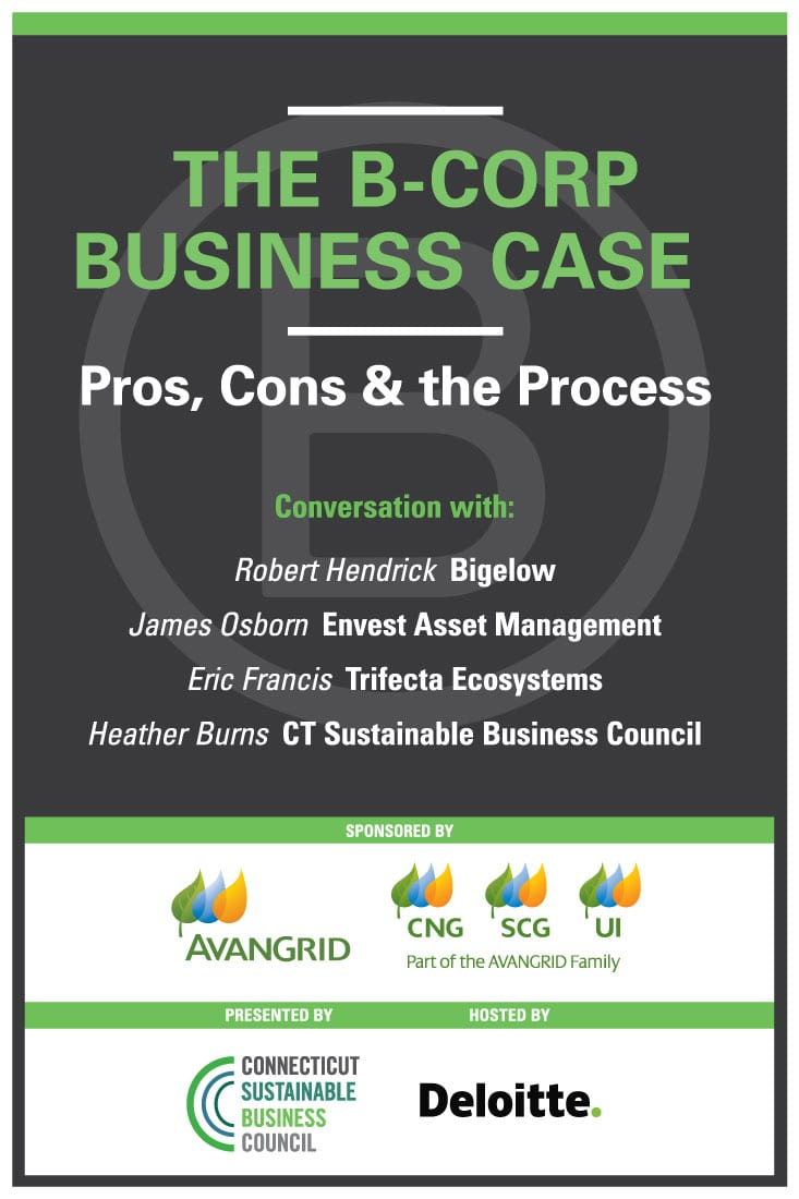 The B-Corp Business Case: The Pros, The Cons & The Process: March 19th 5:30pm – 8pm