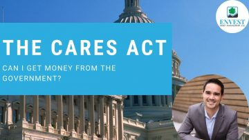CARES Act Part 1 – Can I Get Money From The Government?