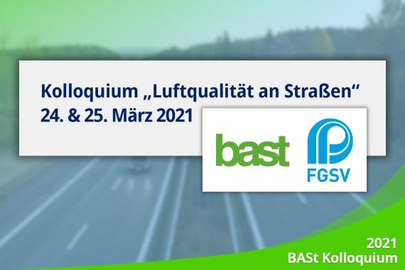 "March 2021 – Announcement: Colloquium ""Luftqualität an Straßen"" 2021"