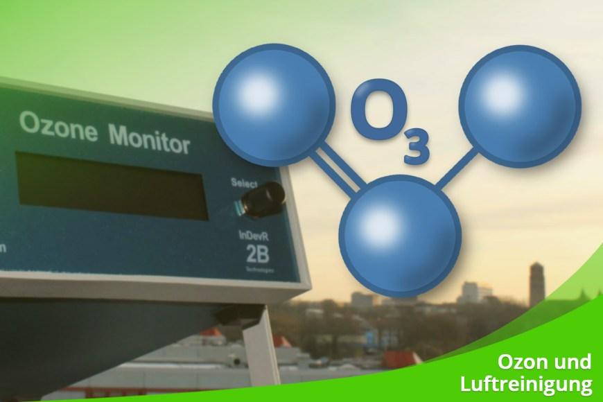 Mai 2021 – Ozon und Luftreinigung