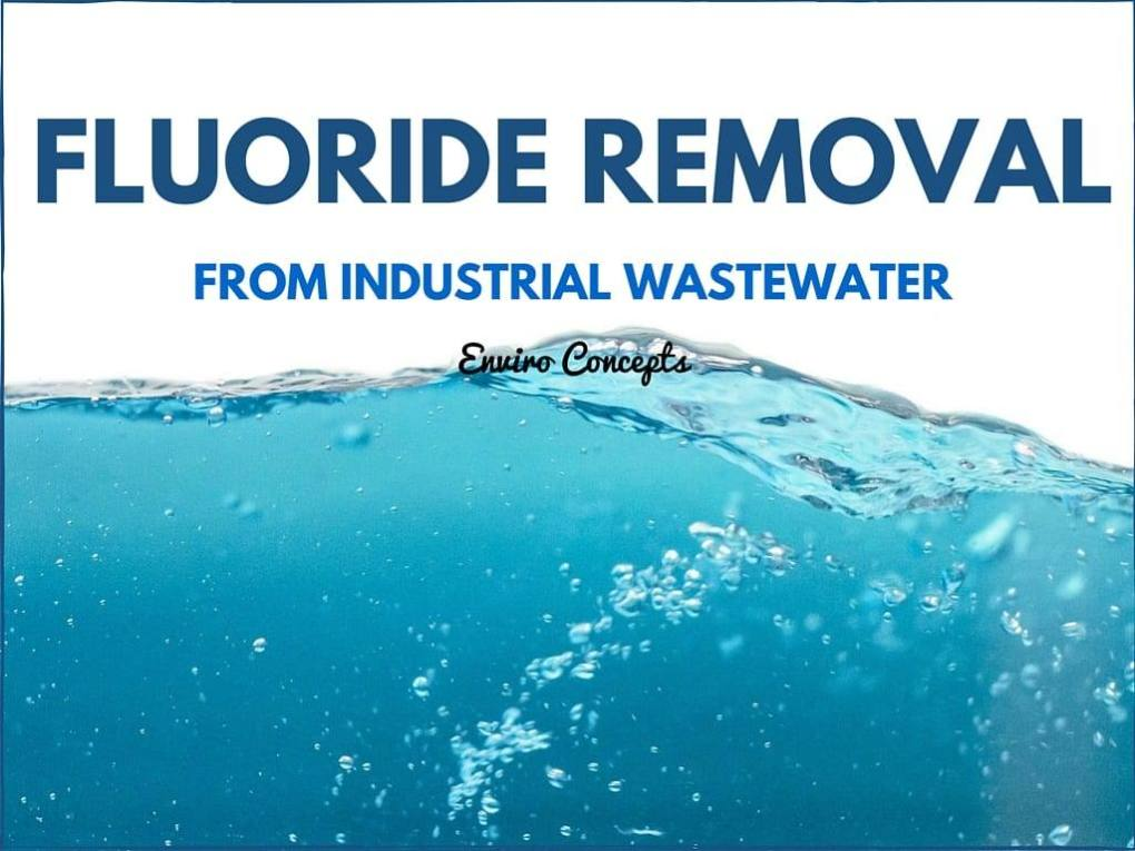 Fluoride Removal, water treatment, enviroconcepts