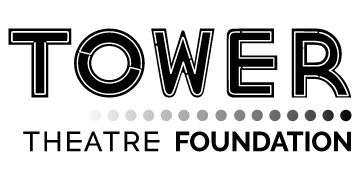 The Tower Theater Foundation