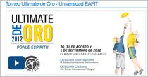 Inauguración Torneo Ultimate de Oro – Universidad EAFIT 2012