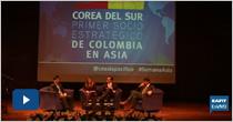 Foro El TLC entre Colombia-Corea: beneficios y retos para el país
