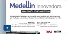 Medellín innovadora, una lección de citymarketing