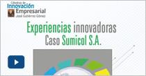Experiencias innovadoras, caso Sumicol S.A.