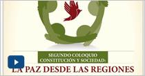 Constitución y Sociedad. La paz desde las regiones