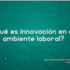 Innovación en el ambiente laboral