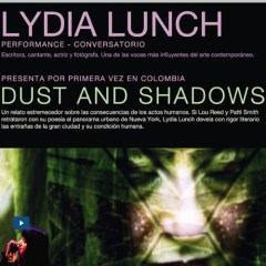 Performance y conversatorio de Lydia Lunch