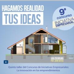 Quinto taller del Concurso de Iniciativas Empresariales: La innovación en los emprendimientos