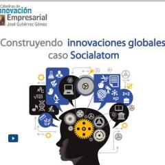 Construyendo innovaciones globales: caso Socialtom