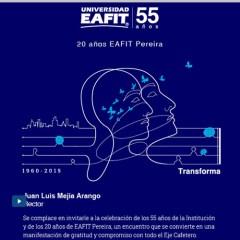Universidad EAFIT 55 años. EAFIT Pereira 20 años