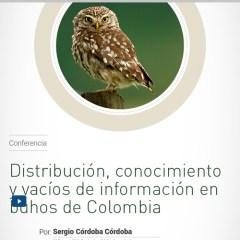 Distribución, conocimiento y vacíos de información en búhos de Colombia