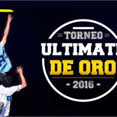 Torneo Ultimate de Oro. Agosto 26 de 2016