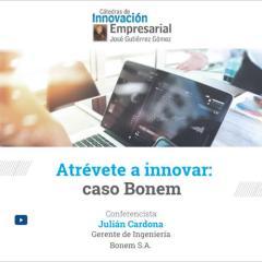 Atrévete a innovar: caso Bonem