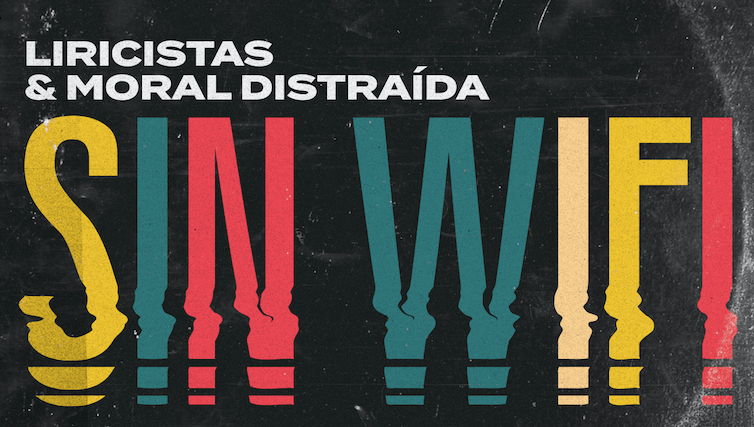 "Liricistas lanza single ""Sin WiFi"" junto a Moral Distraida"