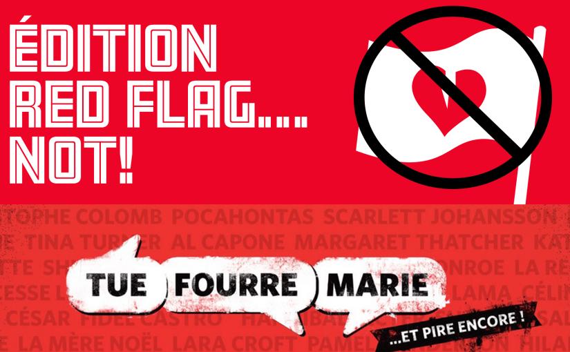 Épisode 25 – Édition Red Flag… NOT!