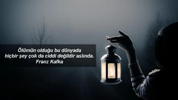lümün olduğu bu dünyada hiçbir şey çok da ciddi değildir aslında Franz Kafka - Resimli Ölüm, Veda Sözleri - Veda Mesajları Ve Sözleri, resimli-sozler, guzel-sozler