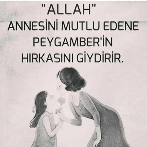 Allah annesini mutlu edene peygamberin hırkasını giydirir - Anne İle İlgili Resimli Sözler - Anne İçin Güzel Sözler, resimli-sozler, guzel-sozler