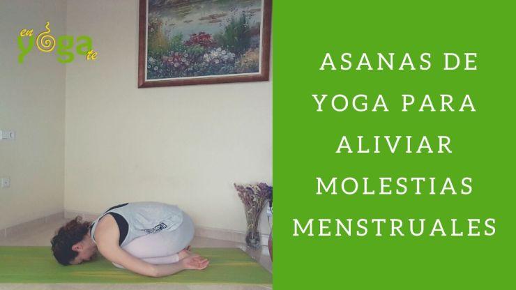 Asanas de yoga para aliviar molestias menstruales