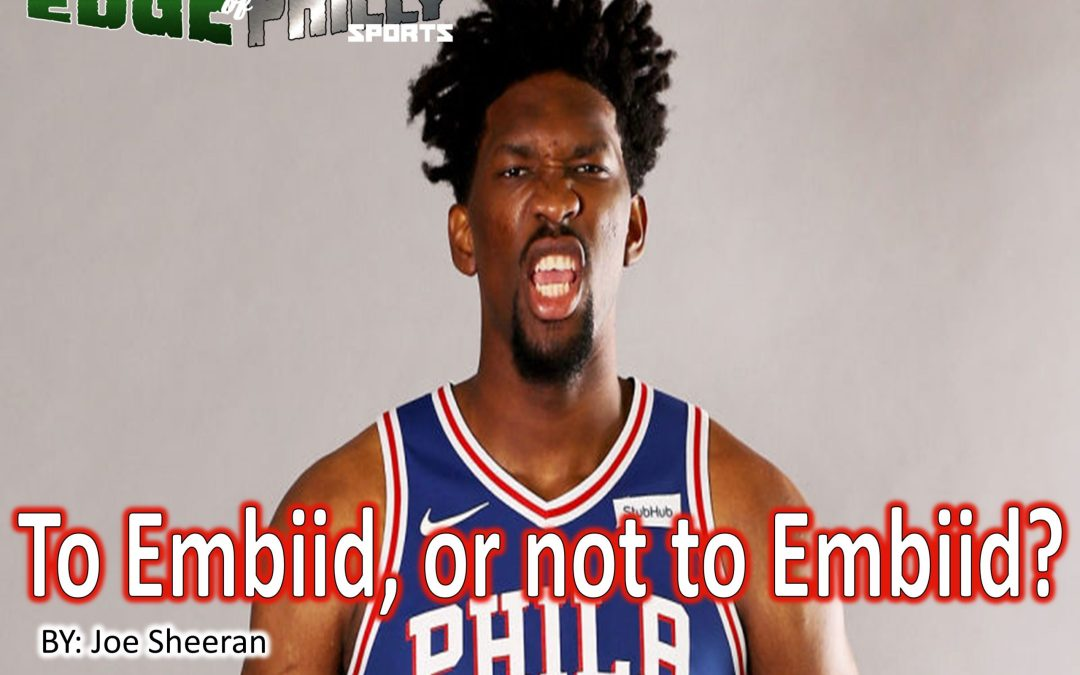To Embiid, or not to Embiid?