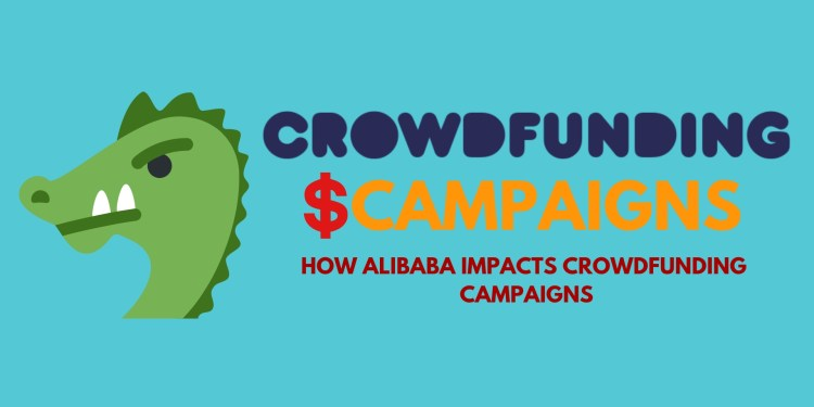 How Alibaba affects crowdfunding campaigns