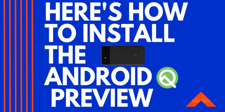 Install Android Q on phone