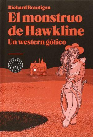 Crítica de 'El monstruo de Hawkline' de Richard Brautigan: Es solo ...