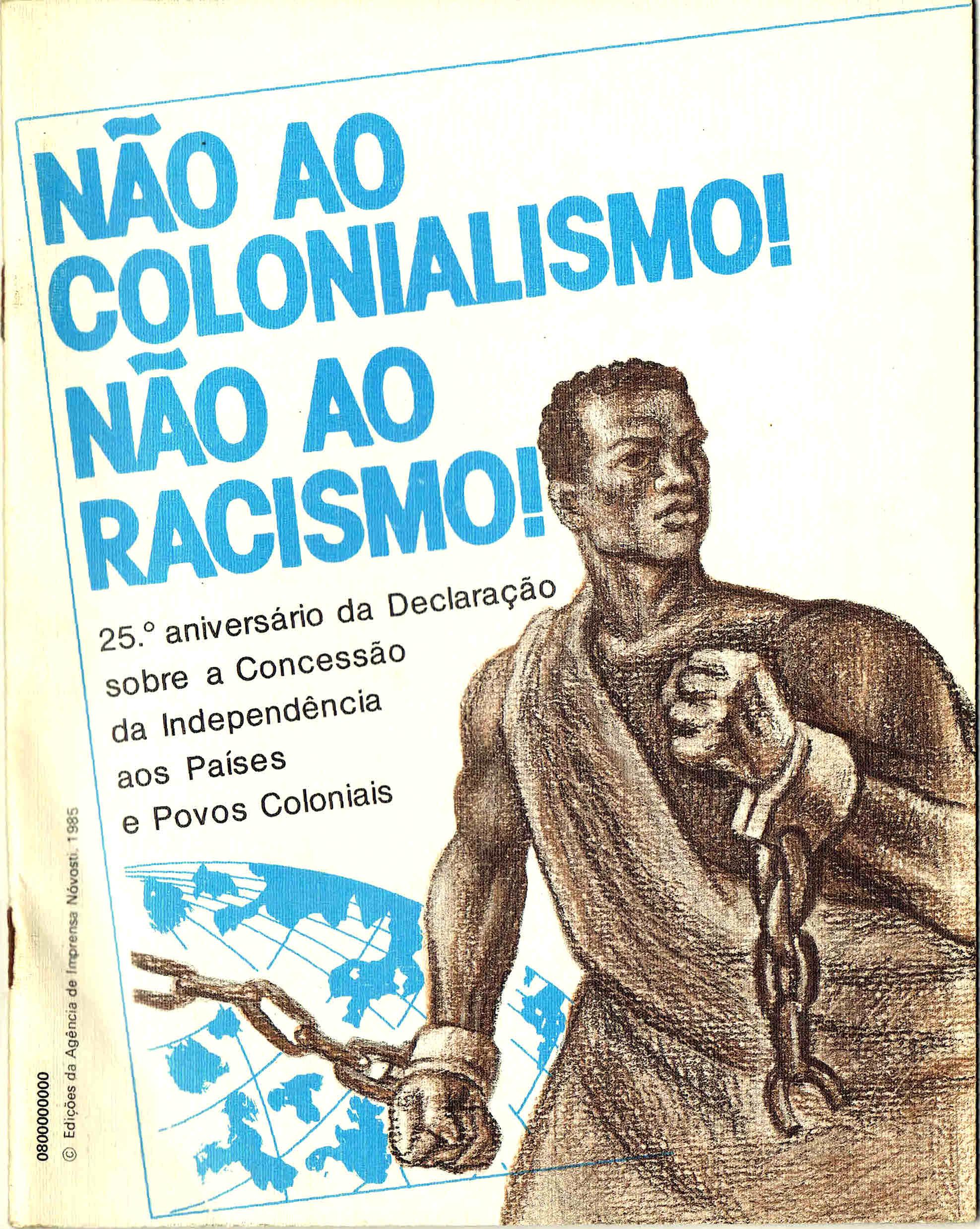 nao ao colonialismoa nao ao racismo