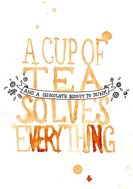 A cup of tea solves everything…