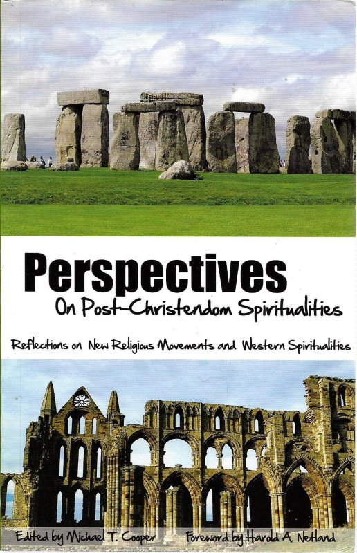 Perspectives on Post-Christendom Spiritualties: Reflections on New Religious Movements and Western Spiritualities