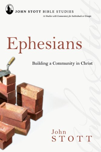 Ephesians : Building a Community in Christ(Paperback) – 2008 Edition