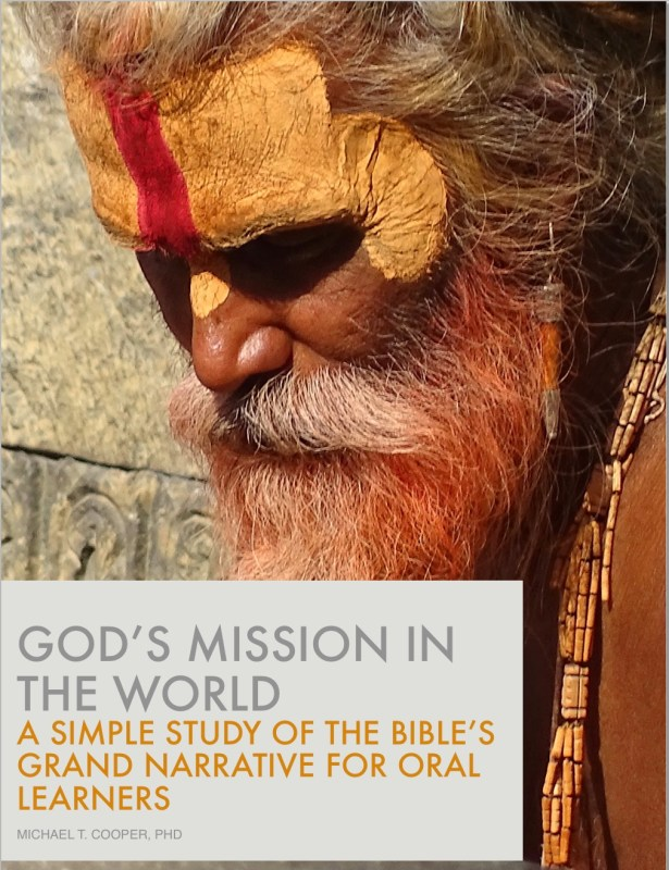 God's Mission in the World: A Simple Study of the Bible's Grand Narrative for Oral Learners