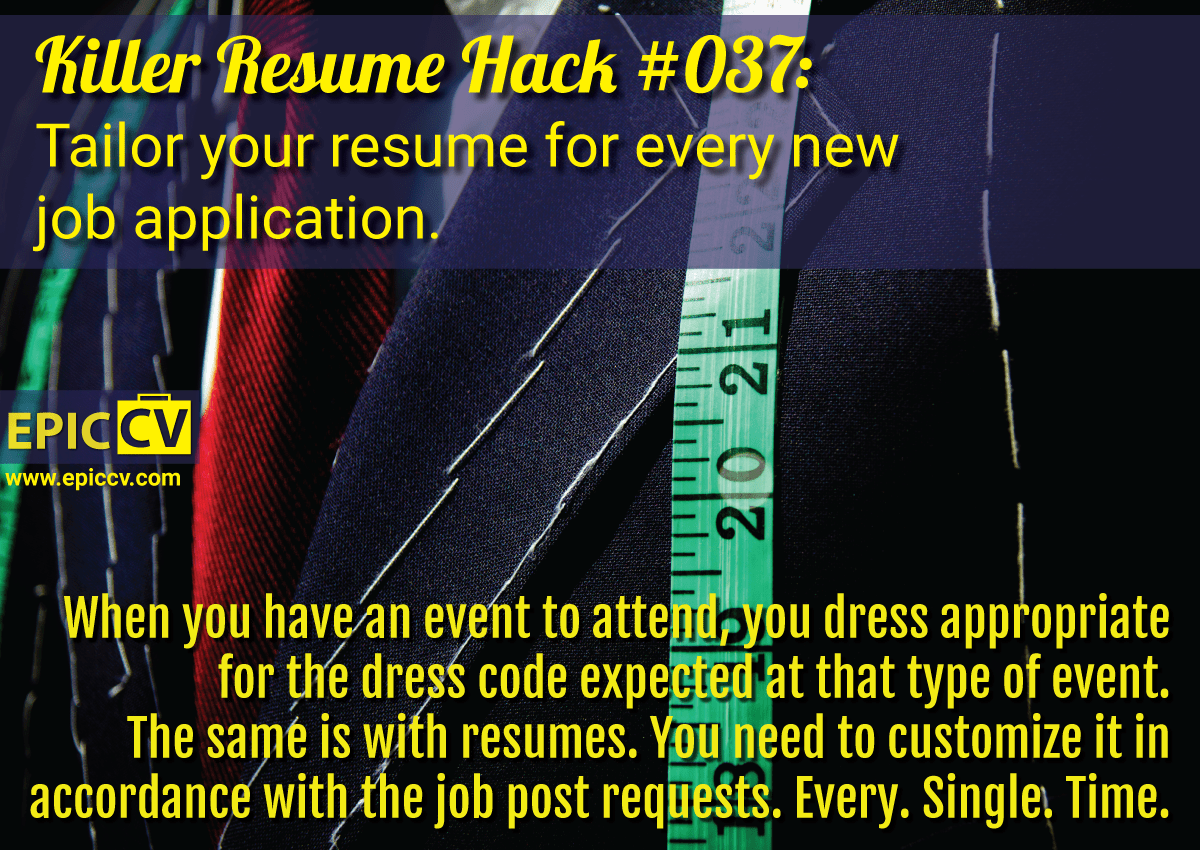 killer resume hacks epic cv killer resume hack 037 tailor your resume for every new job application