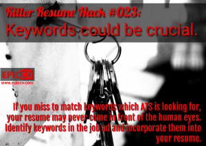 Killer Resume Hack #023: Keywords could be crucial.