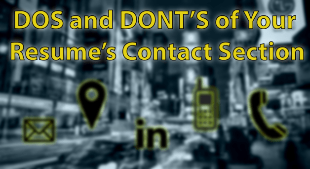 DOS and DONT'S of Your Resume's Contacts Section