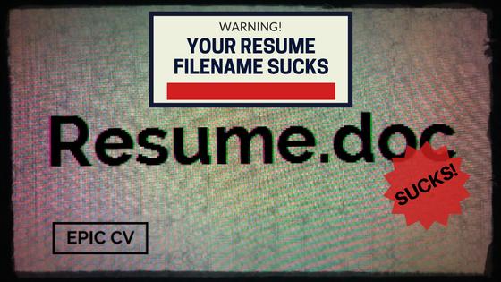 Warning: Your Resume Filename Sucks!