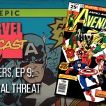 Avengers, Ep. 9: The Final Threat