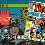 Thor, Ep. 16: War of the Pantheons