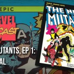 New Mutants, Ep. 1: Renewal